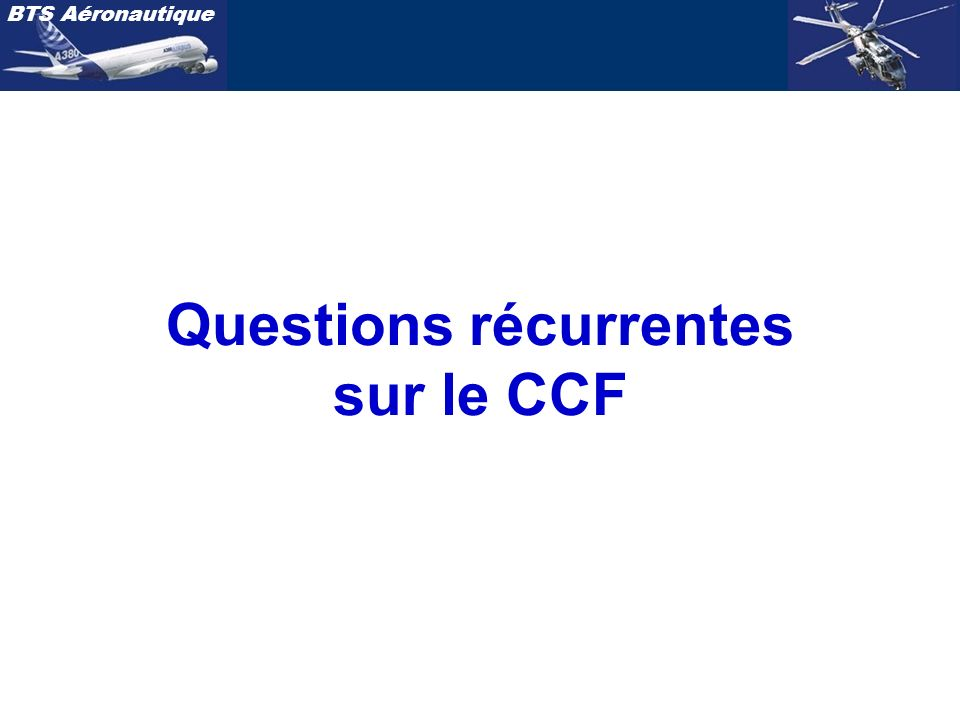 Questions récurrentes sur le CCF