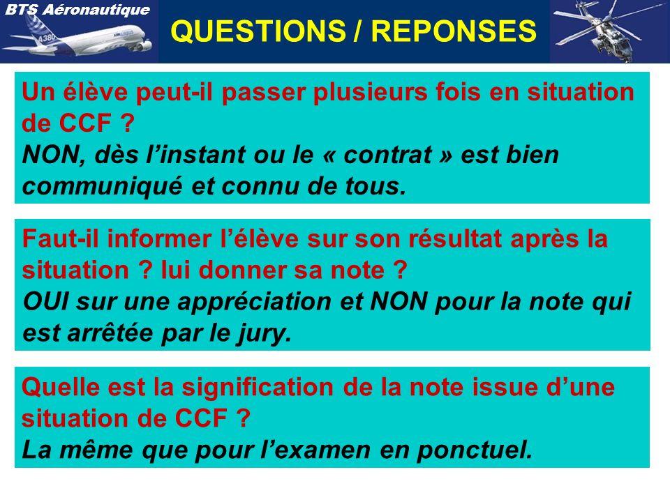 QUESTIONS / REPONSES Un élève peut-il passer plusieurs fois en situation de CCF