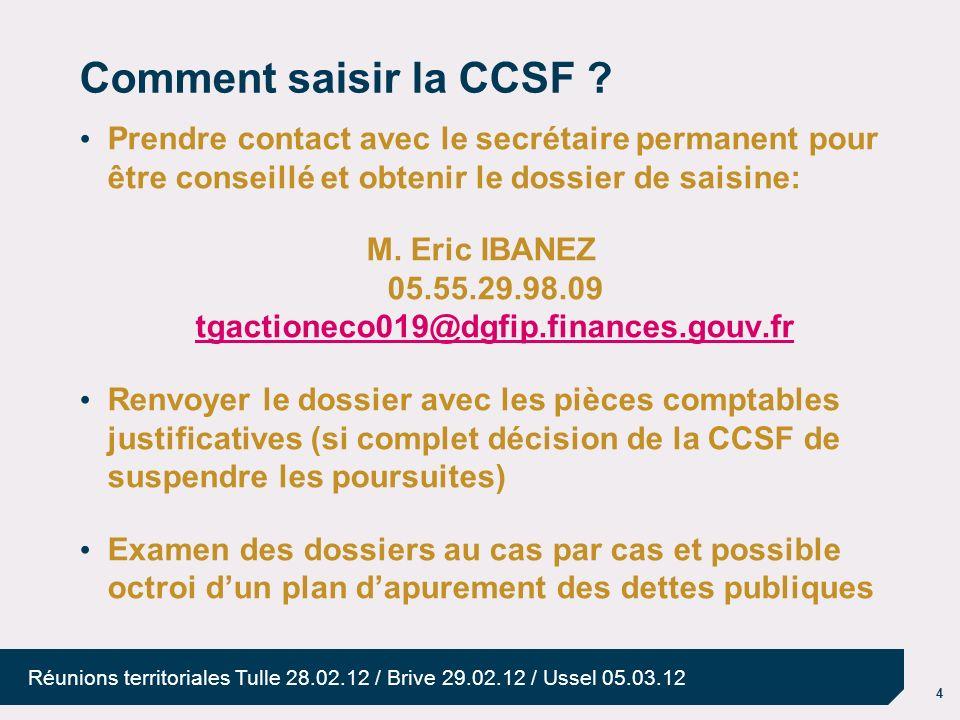 M. Eric IBANEZ 05.55.29.98.09 tgactioneco019@dgfip.finances.gouv.fr