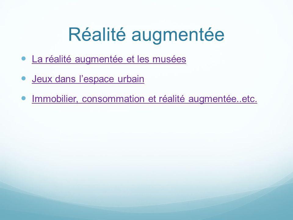 Réalité augmentée La réalité augmentée et les musées