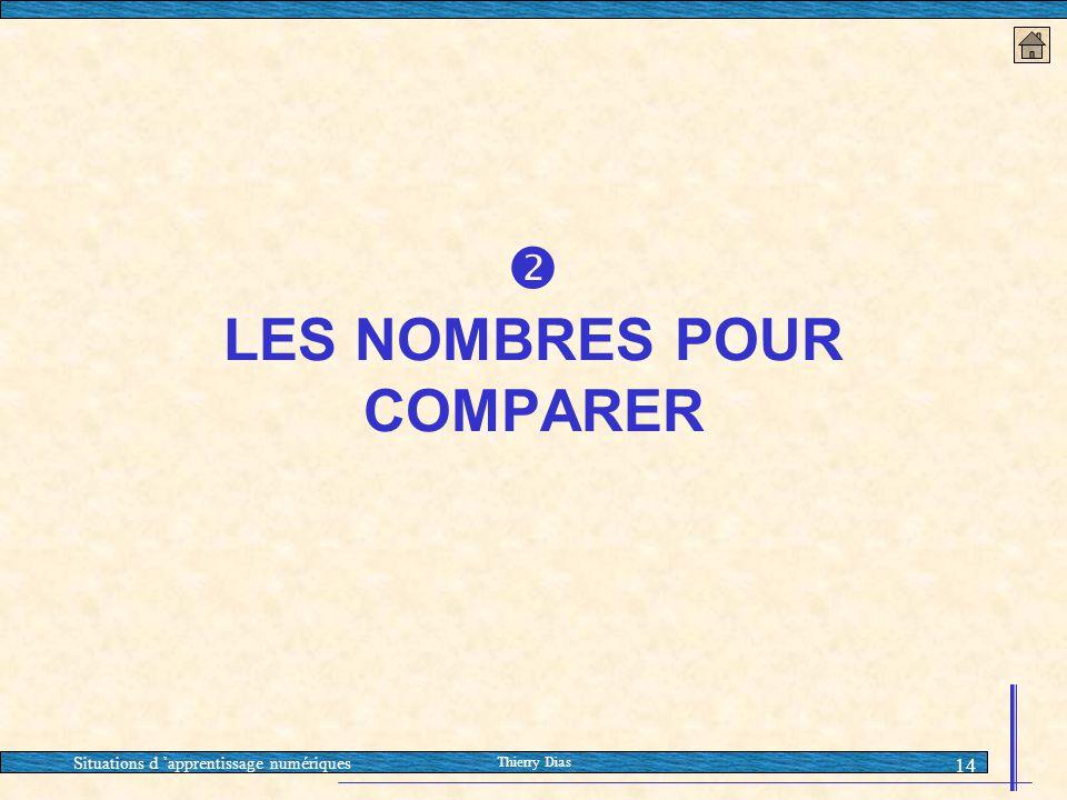  LES NOMBRES POUR COMPARER