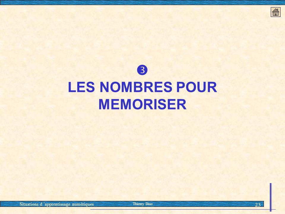  LES NOMBRES POUR MEMORISER