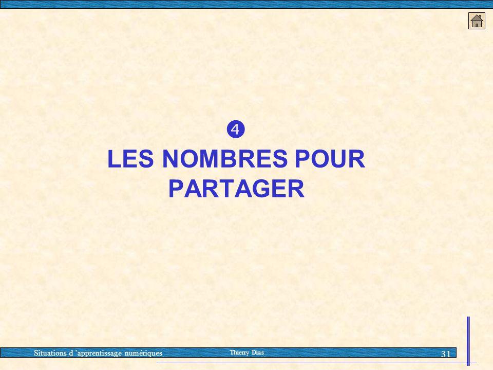  LES NOMBRES POUR PARTAGER