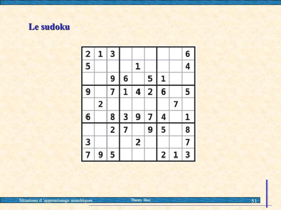 Le sudoku Situations d 'apprentissage numériques Thierry Dias