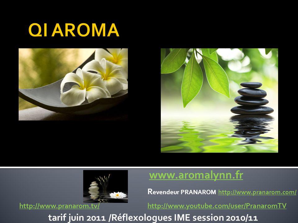 QI AROMA tarif juin 2011 /Réflexologues IME session 2010/11