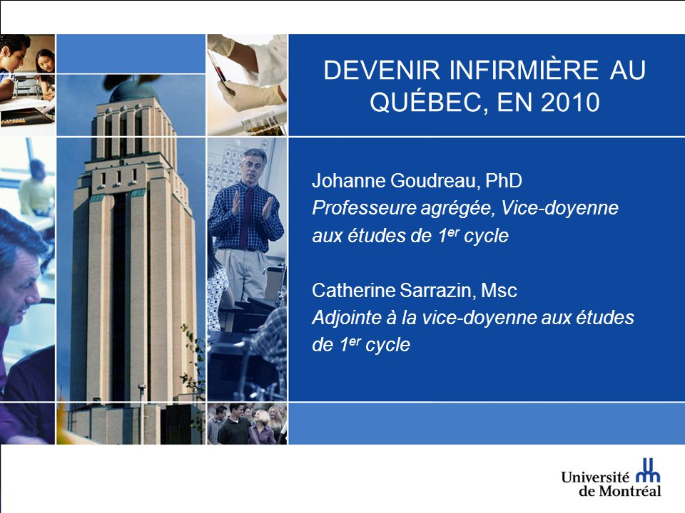 DEVENIR INFIRMIÈRE AU QUÉBEC, EN 2010