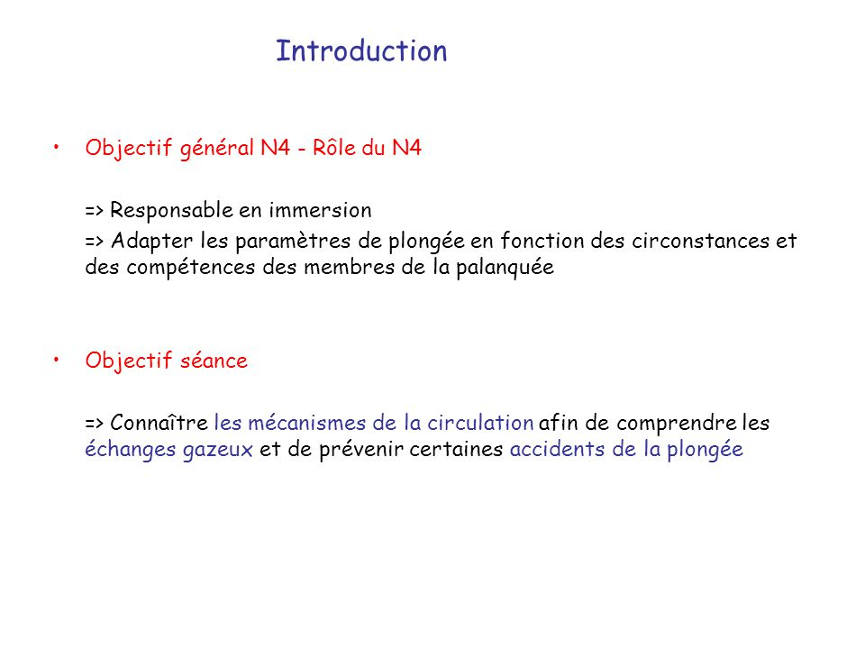 Introduction Objectif général N4 - Rôle du N4