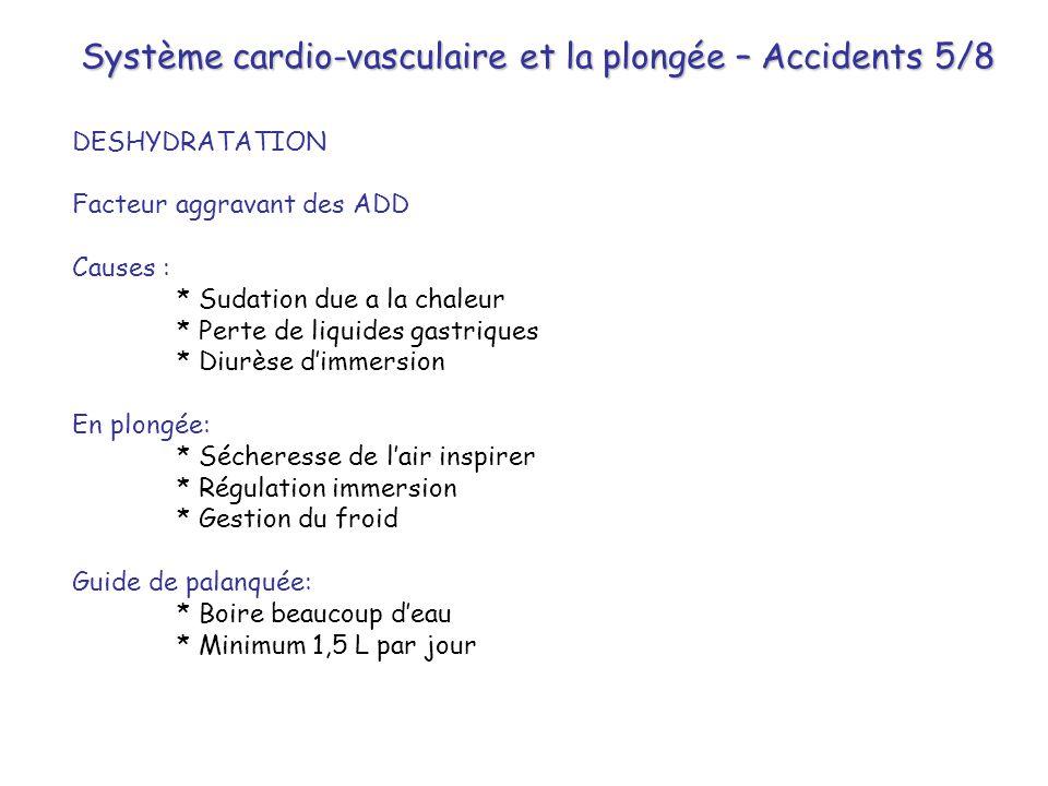 Système cardio-vasculaire et la plongée – Accidents 5/8