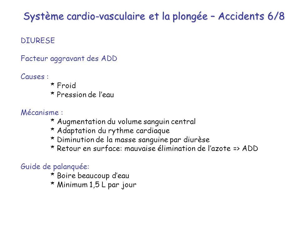 Système cardio-vasculaire et la plongée – Accidents 6/8