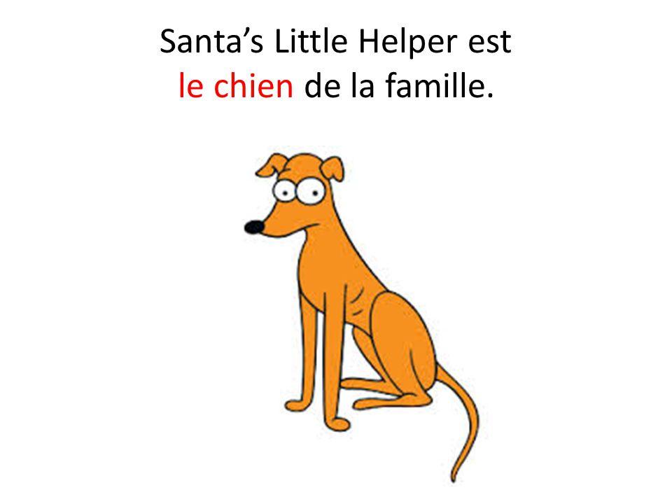 Santa's Little Helper est le chien de la famille.