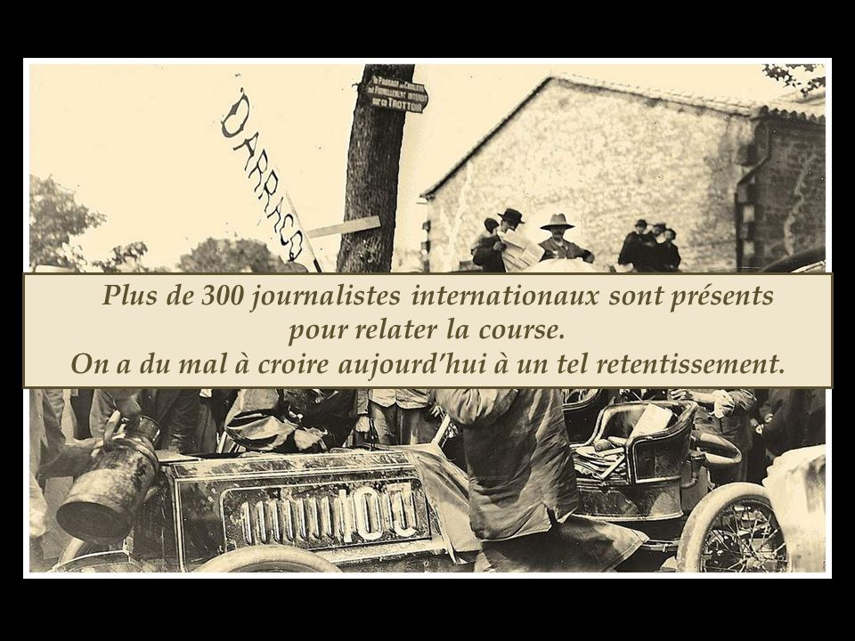Plus de 300 journalistes internationaux sont présents pour relater la course.