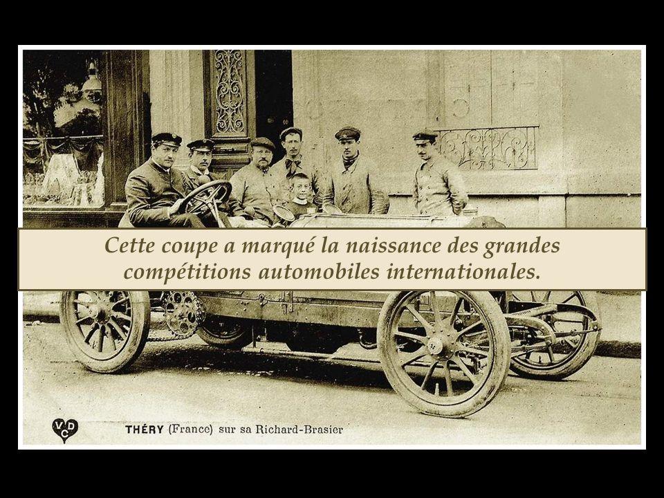 Cette coupe a marqué la naissance des grandes compétitions automobiles internationales.