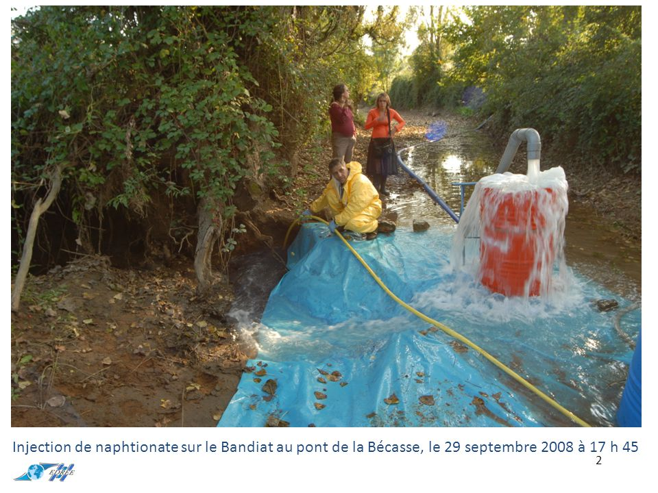 Injection de naphtionate sur le Bandiat au pont de la Bécasse, le 29 septembre 2008 à 17 h 45