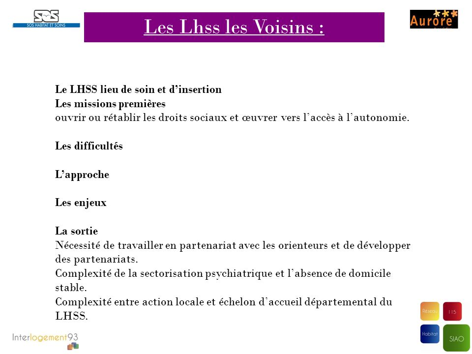 Les Lhss les Voisins : Le LHSS lieu de soin et d'insertion