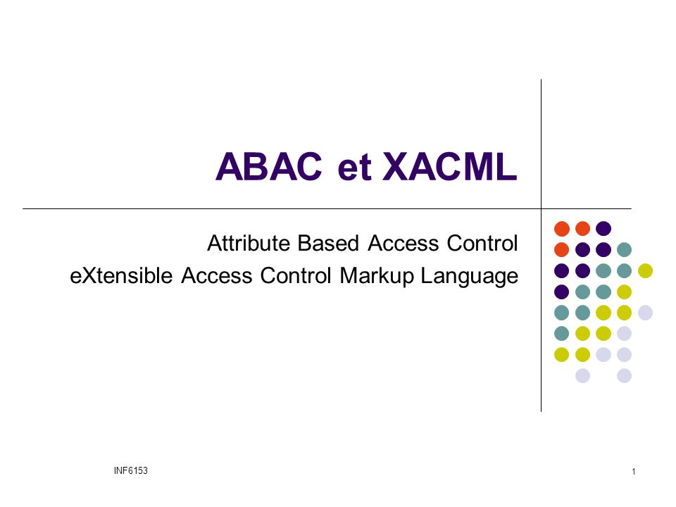 ABAC et XACML Attribute Based Access Control