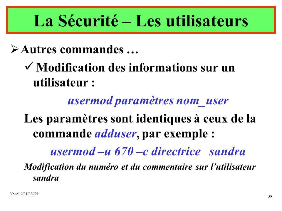 La Sécurité – Les utilisateurs