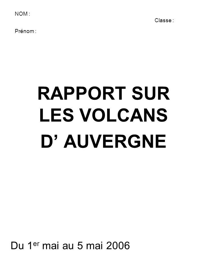 RAPPORT SUR LES VOLCANS D' AUVERGNE