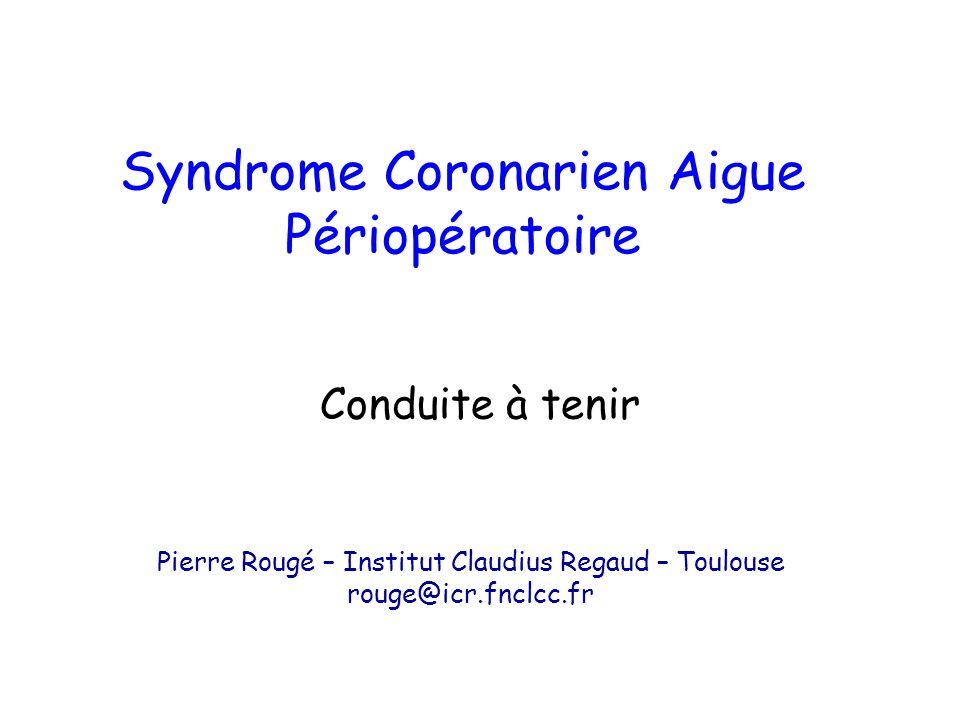 Syndrome Coronarien Aigue Périopératoire