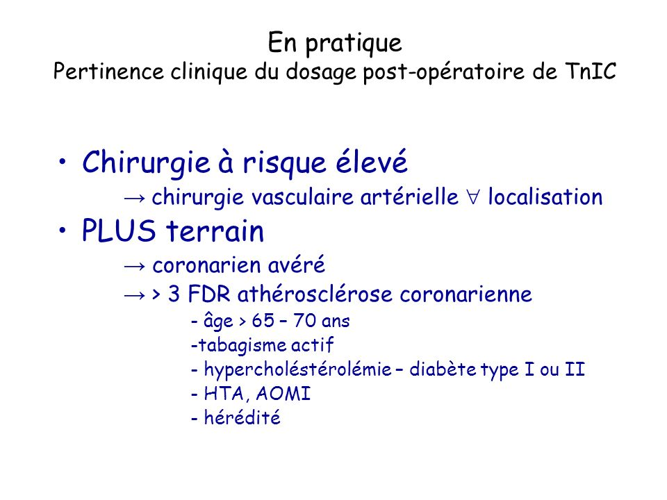 En pratique Pertinence clinique du dosage post-opératoire de TnIC