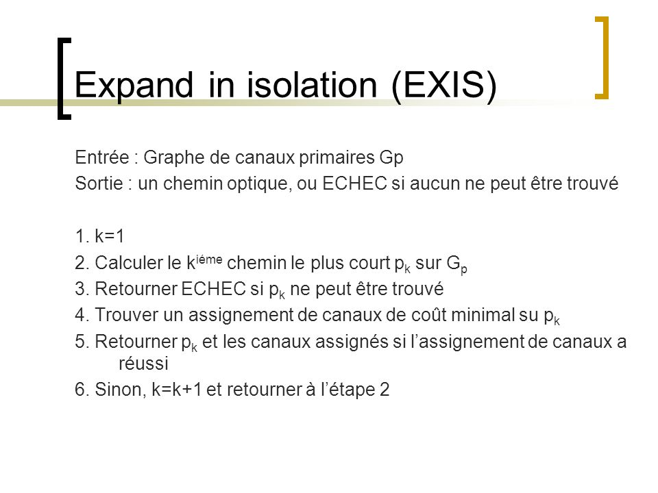 Expand in isolation (EXIS)
