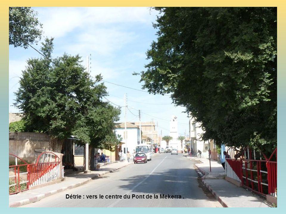 Détrie : vers le centre du Pont de la Mekerra .