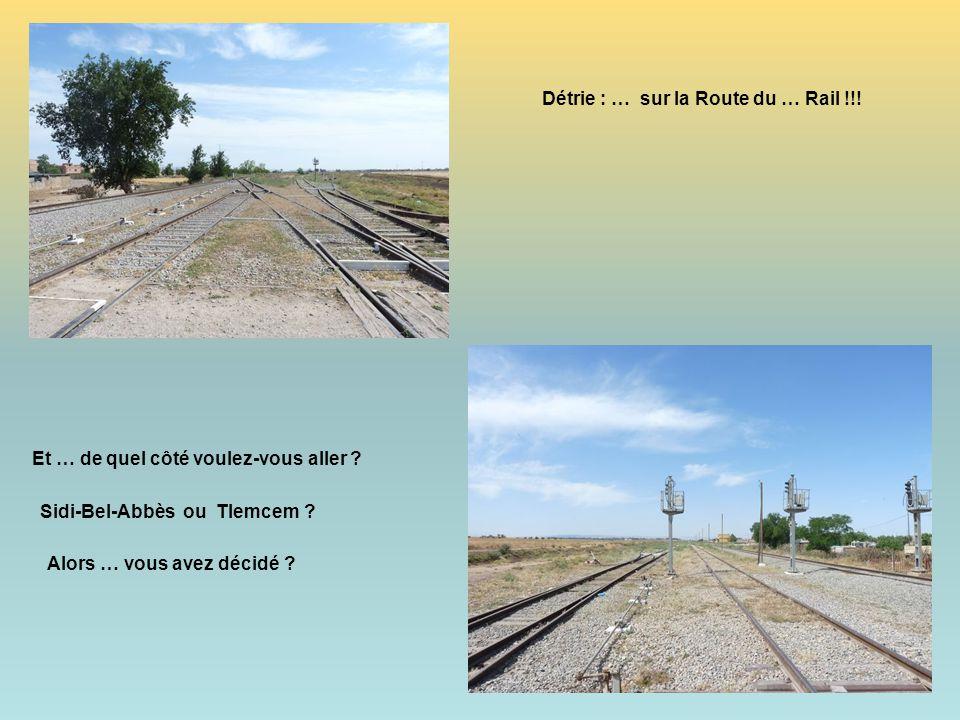 Détrie : … sur la Route du … Rail !!!