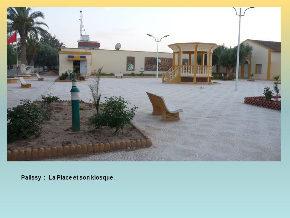 Palissy : La Place et son kiosque .