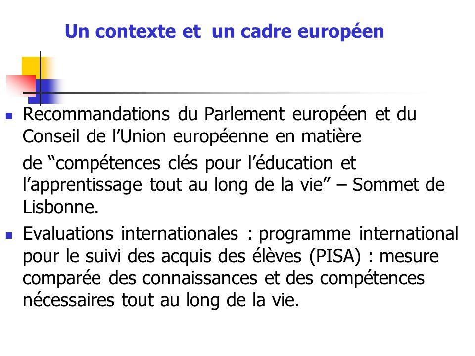 Un contexte et un cadre européen