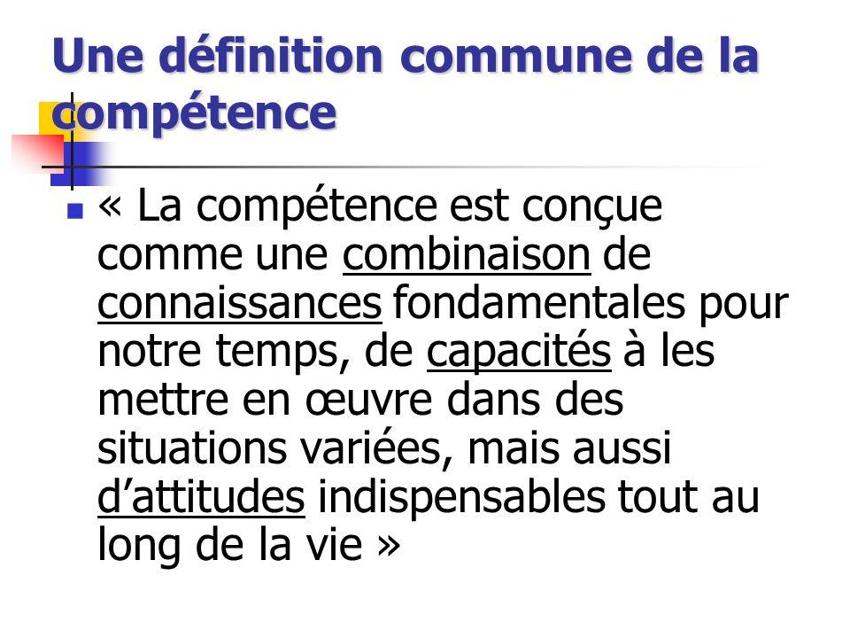 Une définition commune de la compétence