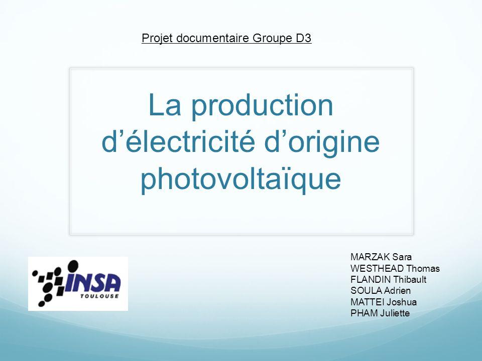 La production d'électricité d'origine photovoltaïque