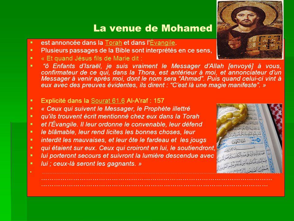 La venue de Mohamed est annoncée dans la Torah et dans l Évangile.