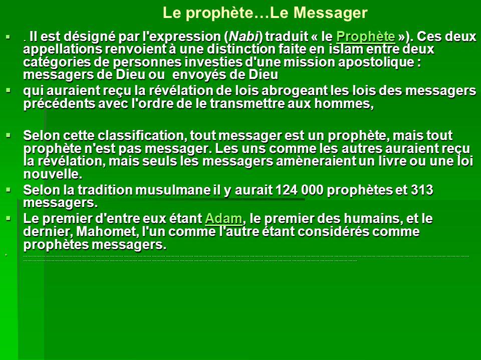 Le prophète…Le Messager