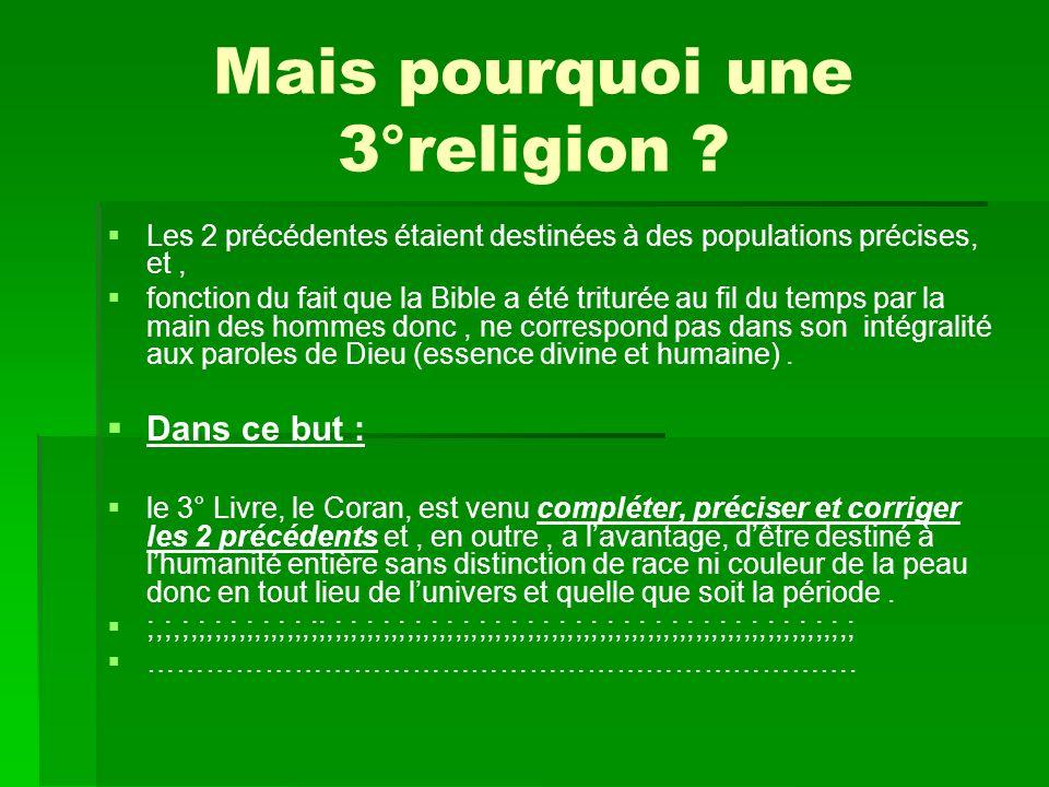 Mais pourquoi une 3°religion