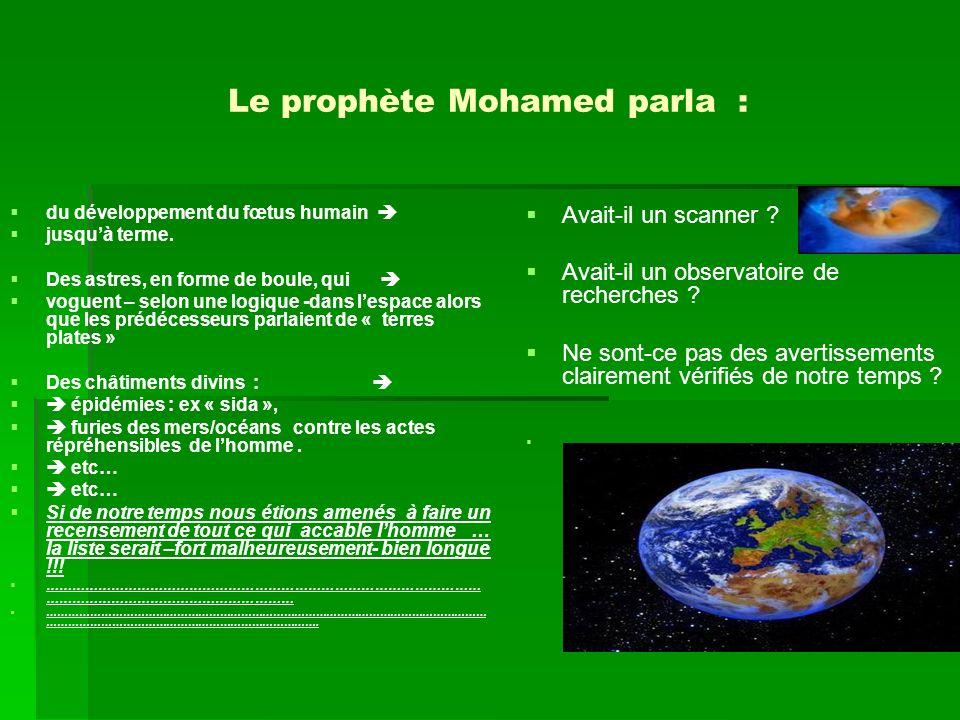 Le prophète Mohamed parla :