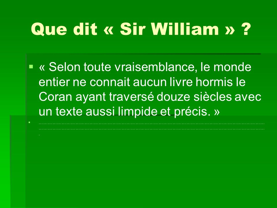 Que dit « Sir William »