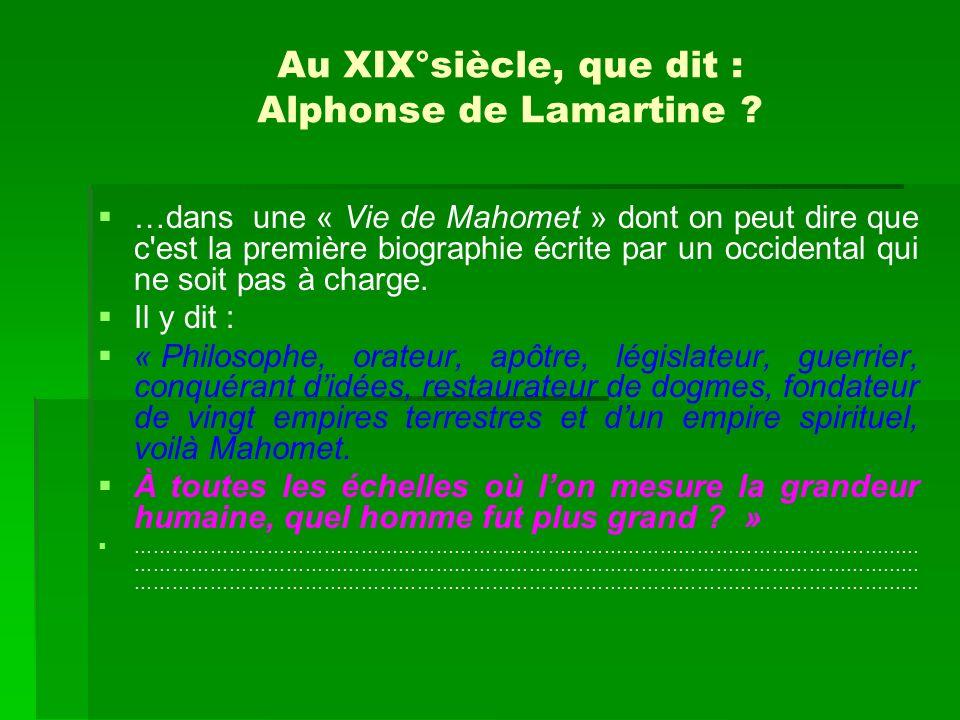 Au XIX°siècle, que dit : Alphonse de Lamartine