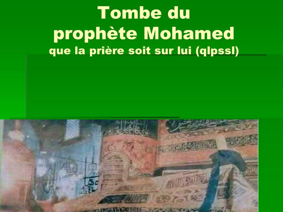 Tombe du prophète Mohamed que la prière soit sur lui (qlpssl)