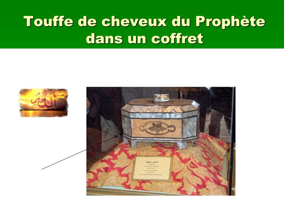 Touffe de cheveux du Prophète dans un coffret