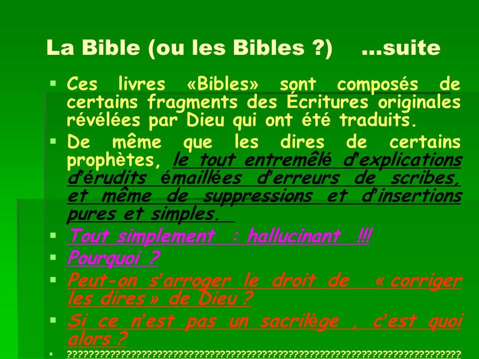 La Bible (ou les Bibles ) …suite