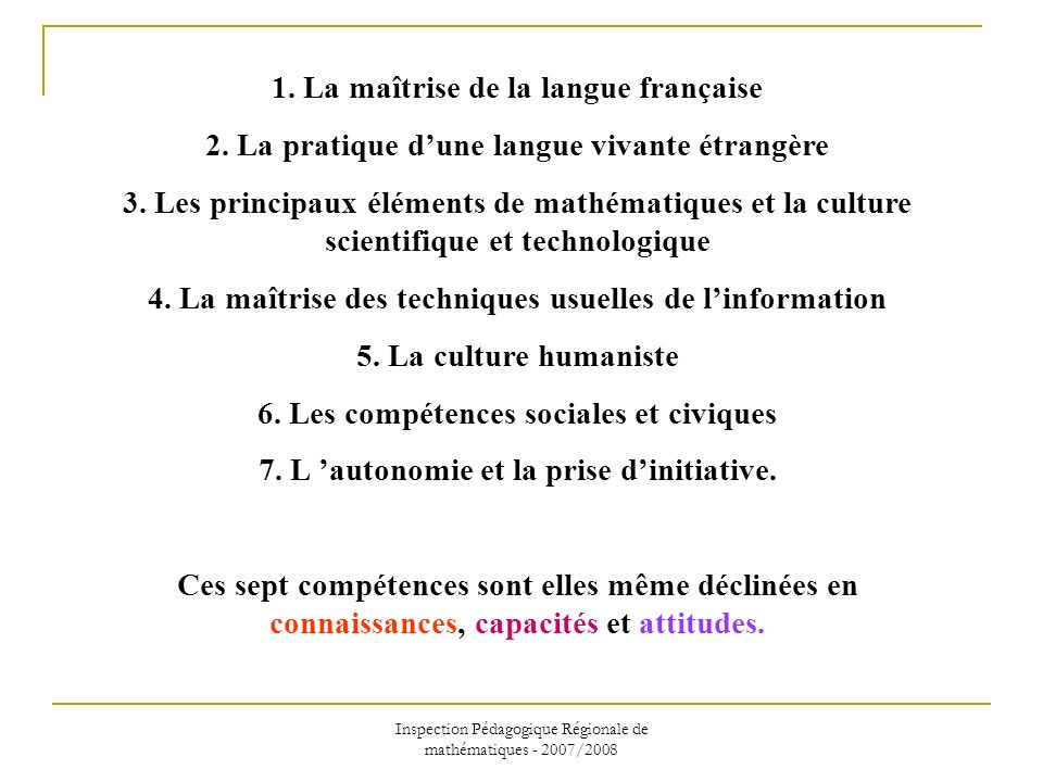 1. La maîtrise de la langue française