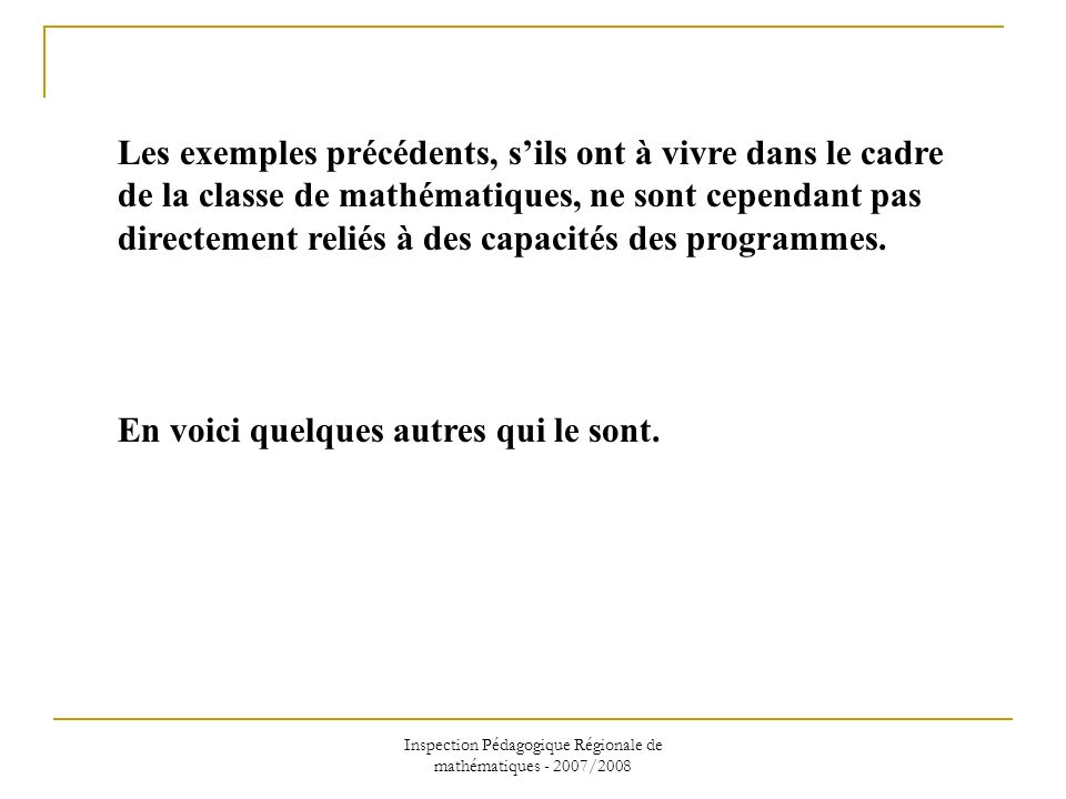 Inspection Pédagogique Régionale de mathématiques - 2007/2008