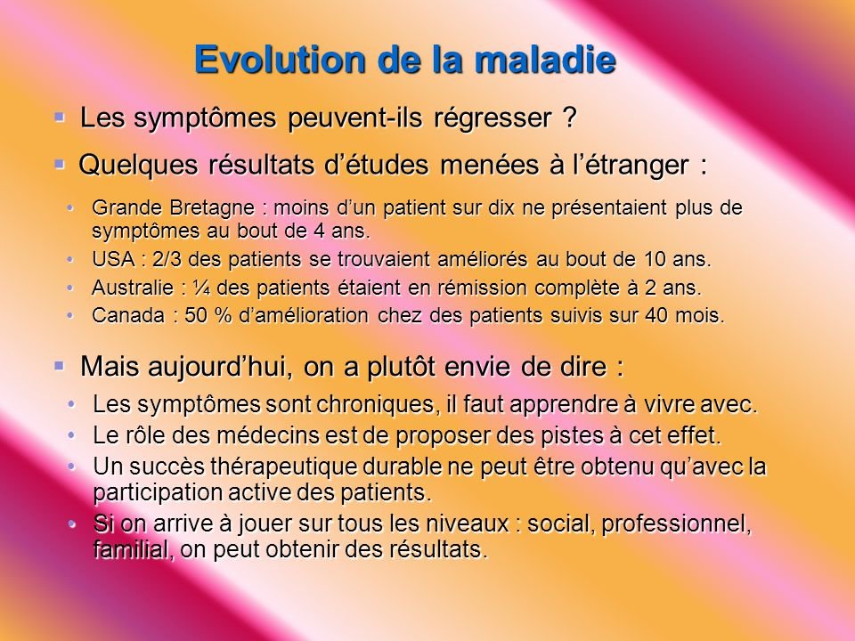 Evolution de la maladie