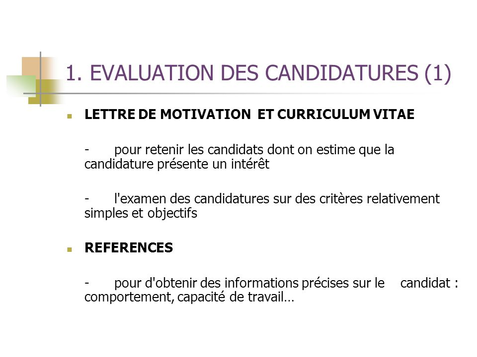1. EVALUATION DES CANDIDATURES (1)
