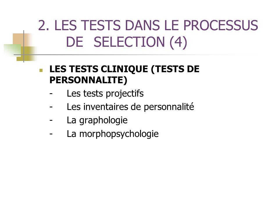 2. LES TESTS DANS LE PROCESSUS DE SELECTION (4)