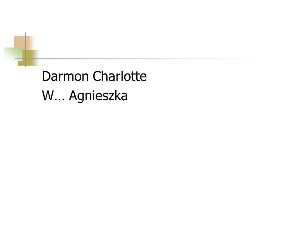 Darmon Charlotte W… Agnieszka