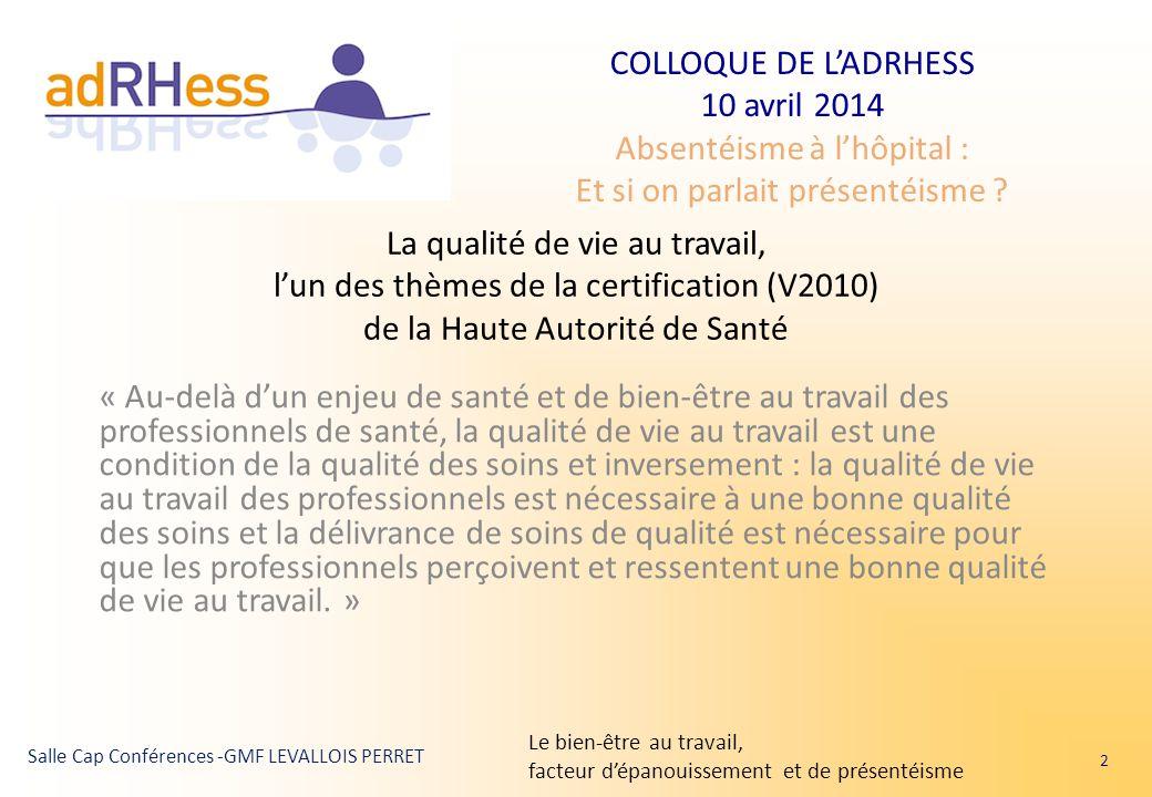 La qualité de vie au travail, l'un des thèmes de la certification (V2010) de la Haute Autorité de Santé