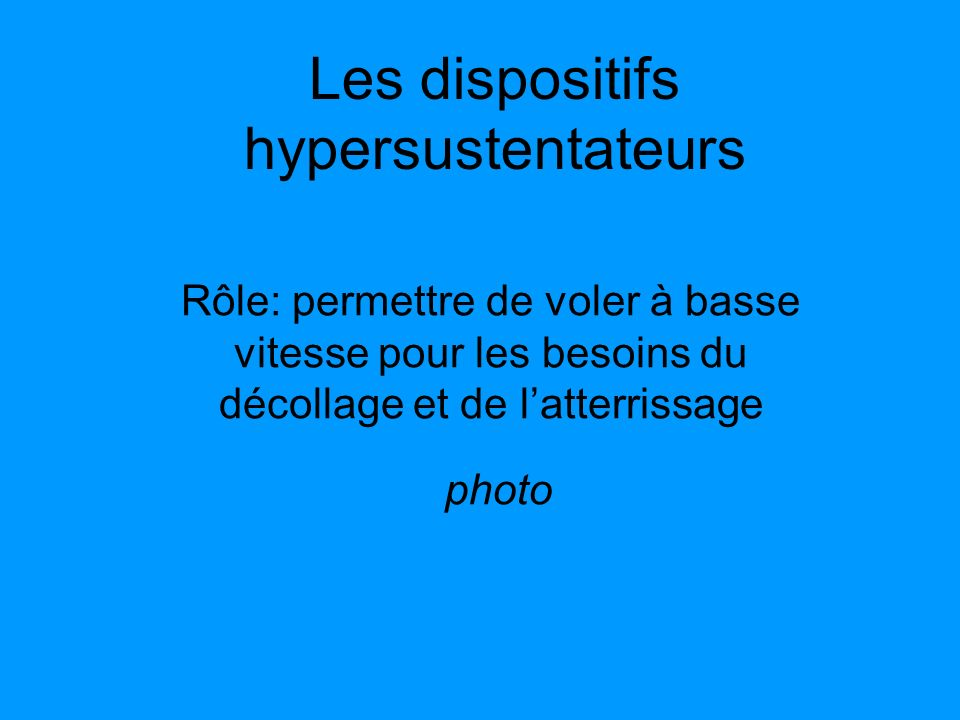 Les dispositifs hypersustentateurs