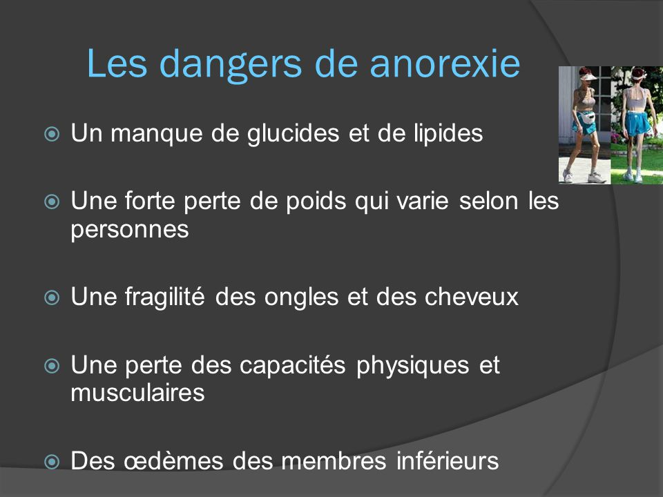 Les dangers de anorexie