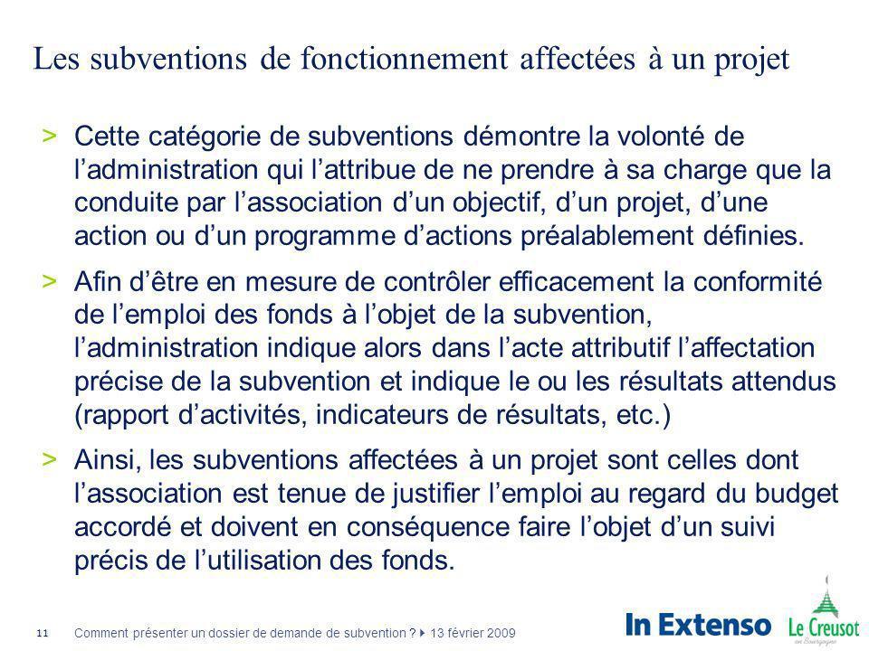 Les subventions de fonctionnement affectées à un projet