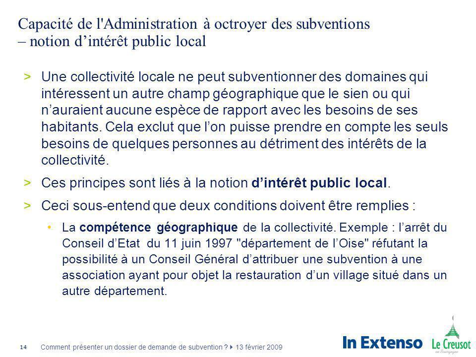 Capacité de l Administration à octroyer des subventions – notion d'intérêt public local